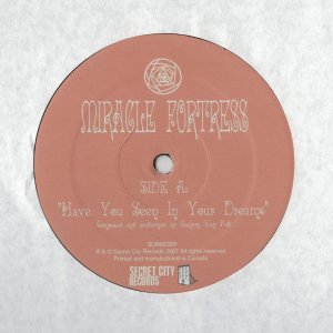 Miracle Fortress - Have You Seen In Your Dreams - Single Artwork