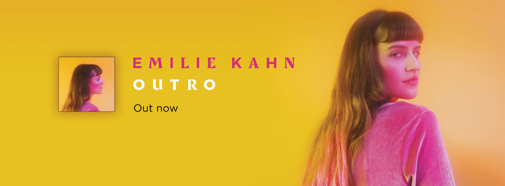Emilie Kahn Outro out now