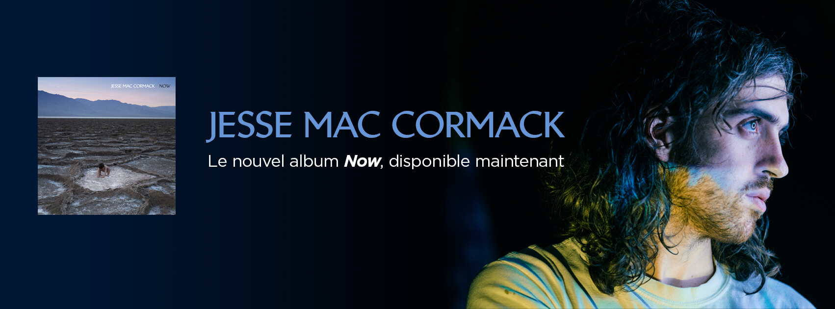 Jesse Mac Cormack Now disponible maintenant