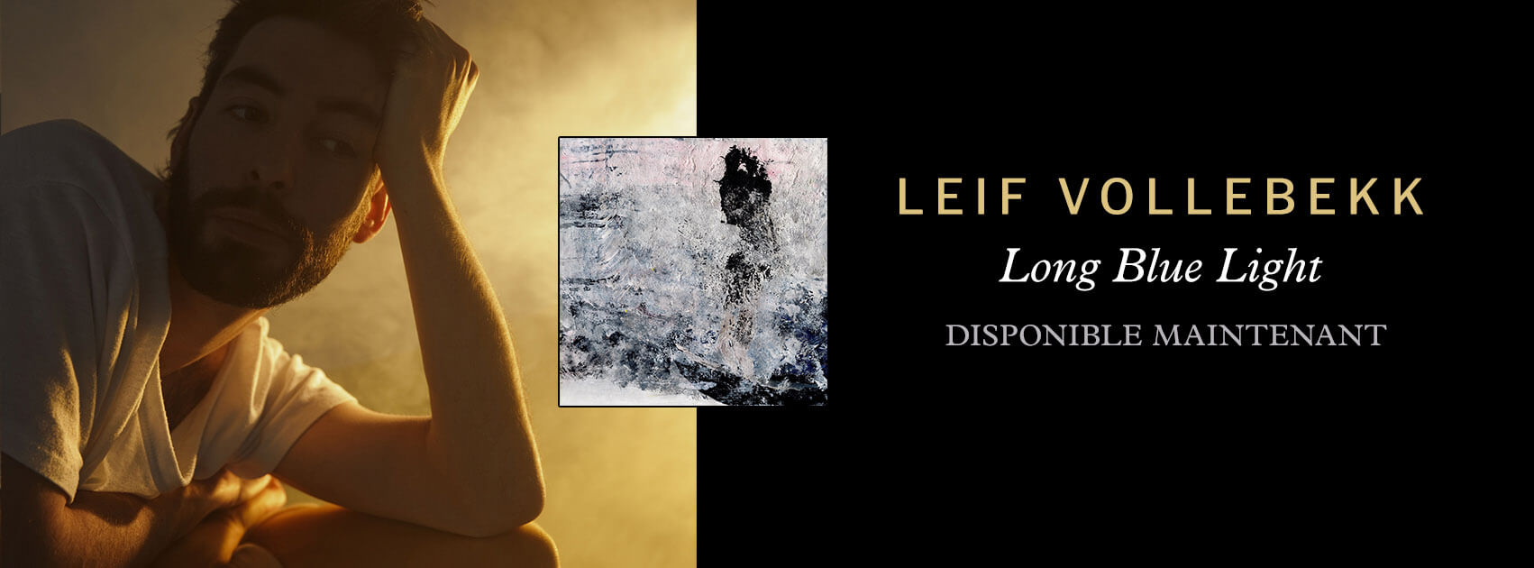 Leif-LongBlueLight-SCRWebsite-FR-maintenant