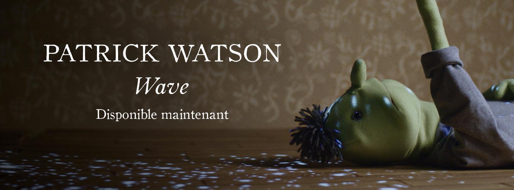 Patrick Watson Wave