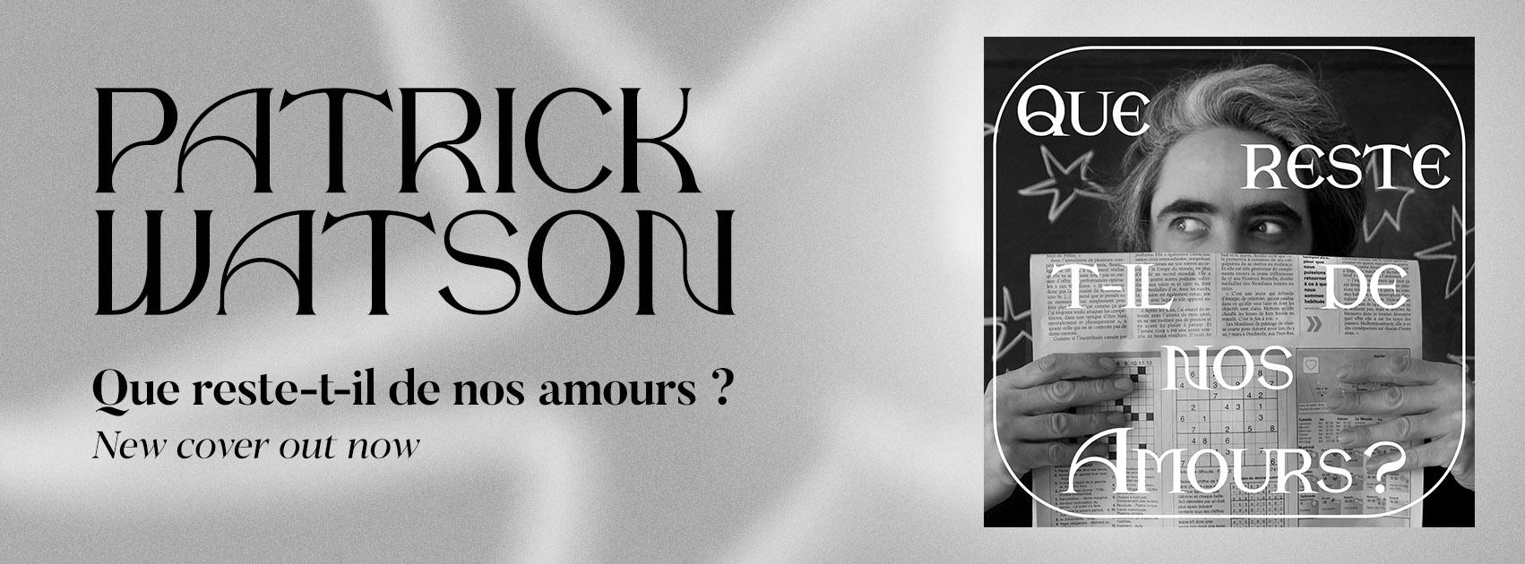 PatrickWatson-Amours-SCRWebsite-EN