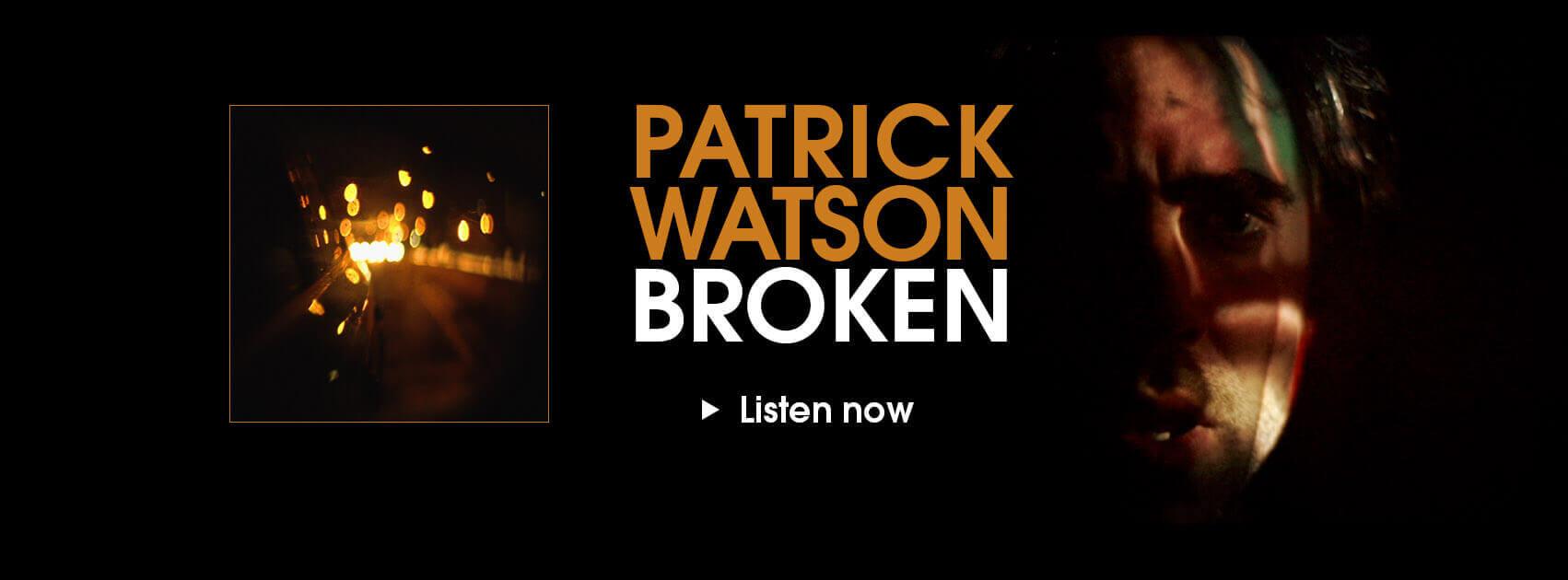 PatrickWatson-Broken-SCR-En