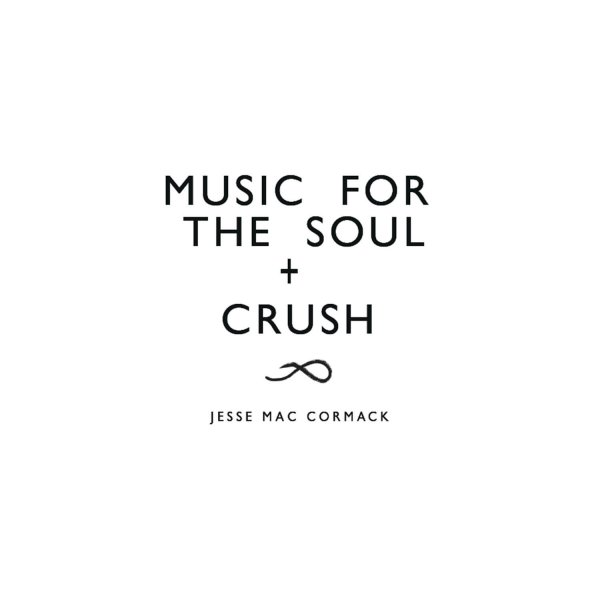 Music for the soul + CRUSH